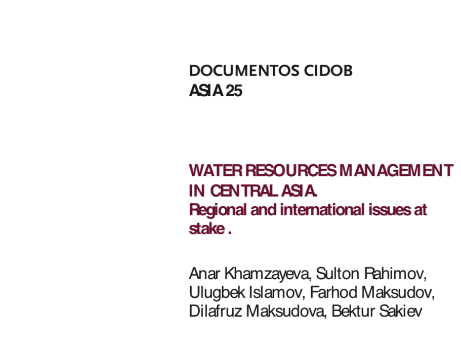 WATER RESOURCES MANAGEMENT IN CENTRAL ASIA.Regional and international issues at stake .
